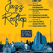 festivalul international jazz on the rooftop incepe vineri la ploiesti