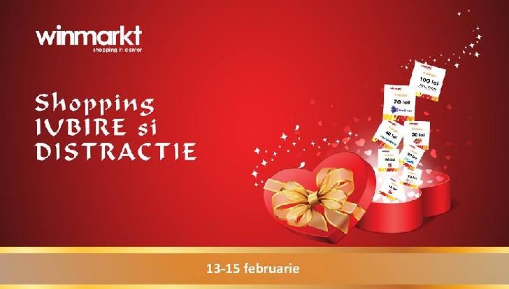 La Winmarkt ai shopping, iubire şi distracţie!