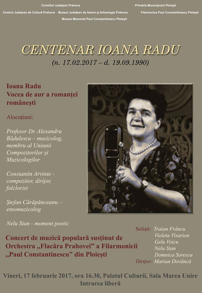 Centenar Ioana Radu - Vocea de aur a romanţei româneşti.