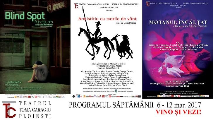 """Programul Teatrului """" Toma Caragiu """" Ploiesti ( 6 -12 martie 2017 )"""