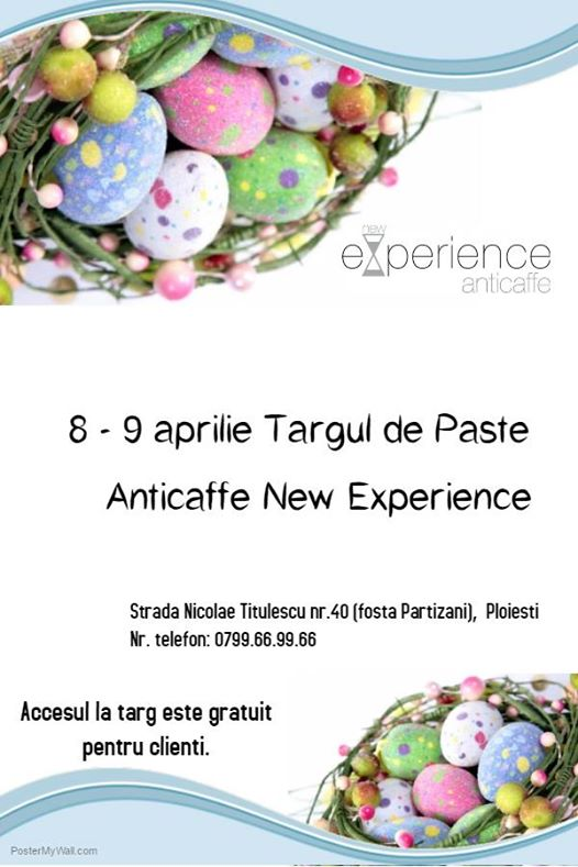Targ de Paste la AntiCaffe New  Experience .