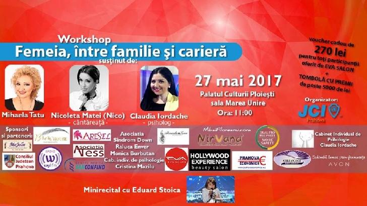 Workshop: Femeia, între familie şi carieră.