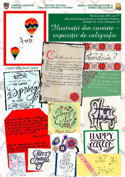 """Expoziţia lunii iunie la  Muzeul Judeţean de Istorie şi Arheologie Prahova . """"Ilustraţii din cuvinte – expoziţie de caligrafie"""""""