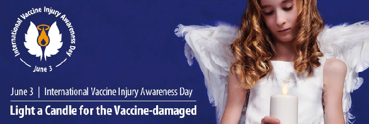 Ziua Internaţională a Conştientizării Vătămărilor Vaccinale.