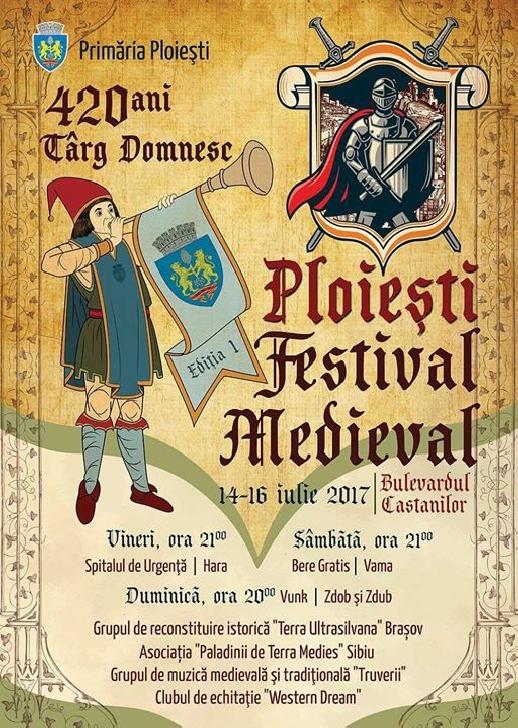 """Programul  Festivalului  Medieval """"Ploiesti Târg Domnesc"""""""