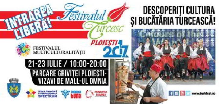 Festivalul Turcesc vine la Ploiesti.