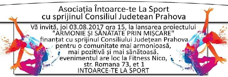 """Asociaţia """"Întoarce-te la sport """"(Fitness Club Nico) demareaza  proiectul """"Armonie şi sănătate prin mişcare """"."""
