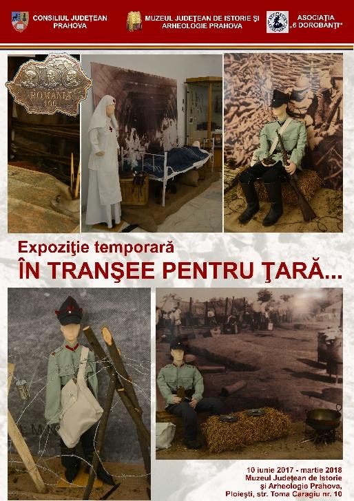 """Expoziţie temporară """"În tranşee pentru ţară..."""" la Muzeul Judeţean de Istorie şi Arheologie Prahova"""