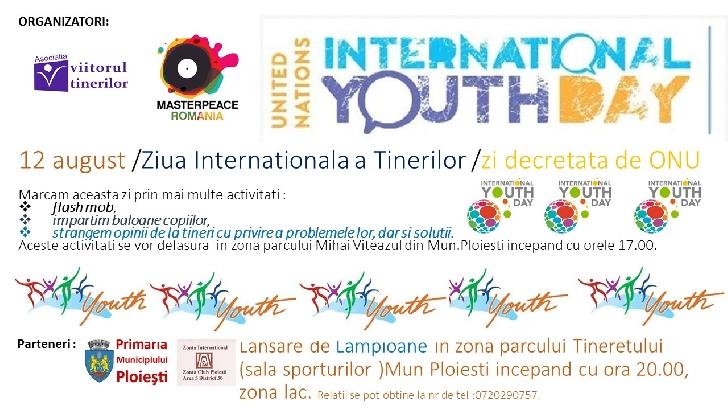 Ziua Internaţională a Tineretului va fi sarbatorita si la Ploiesti