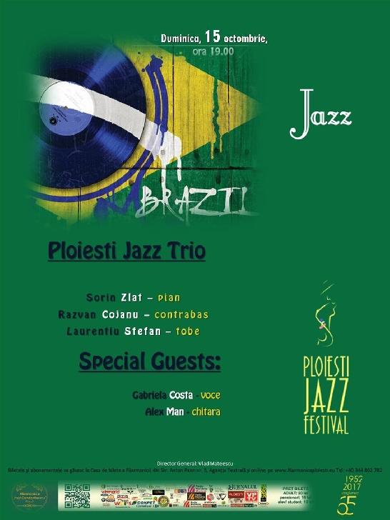 """CONCERT de JAZZ – """"Brazilian JAZZ"""" la Filarmonica Paul Constantinescu Ploiesti"""
