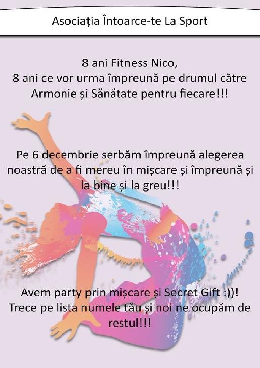 8 Ani De Miscare , 8 Ani Doar Pentru Tine , Fitness Club Nico ! Tuki
