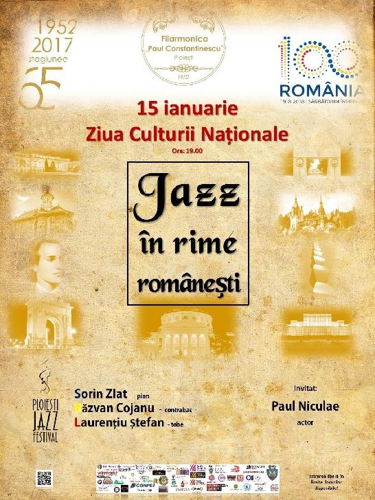 """Filarmonica """"Paul Constantinescu"""" Ploieşti marchează """"Ziua Culturii  Naţionale"""" printr-un spectacol  inedit:  """"Jazz în rime româneşti"""""""