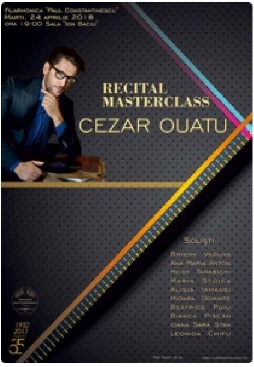 RECITAL MASTERCLASS CEZAR OUATU la Filarmonica