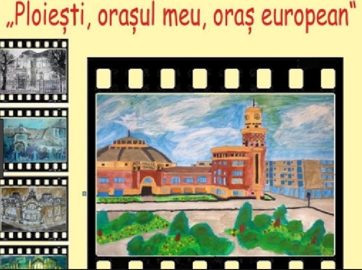 """Castigatorii Concursului de artă plastică """"Ploieşti, oraşul meu, oraş european"""""""