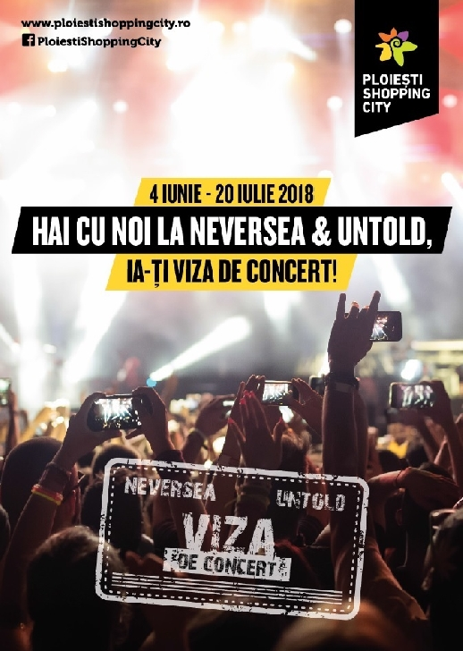 """La Ploieşti Shopping City îţi iei """"viză de concert"""""""