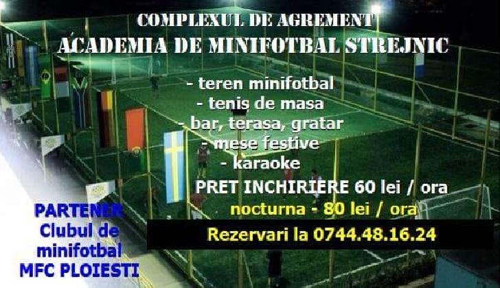 Complexul de agrement Academia de Minifotbal din Strejnic -oferă vizitatorilor posibilităţi multiple de a-şi petrece timpul liber