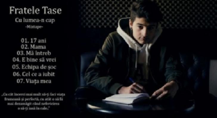 Fratele Tase , la doar 17 ani pe drumul spre succesul muzical