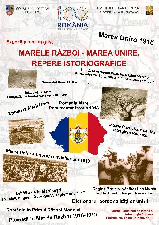 """Expoziţia lunii august: """"Marele Război – Marea Unire. Repere istoriografice"""""""