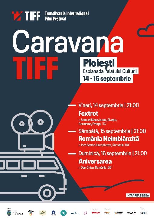 """Caravana Filmelor TIFF"" este la Ploiesti"