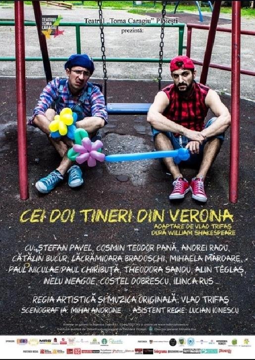 """Ocupa-ti locul la Teatrul """" Toma Caragiu """" Ploiesti . Cei doi tineri din Verona - Premiera Oficiala"""