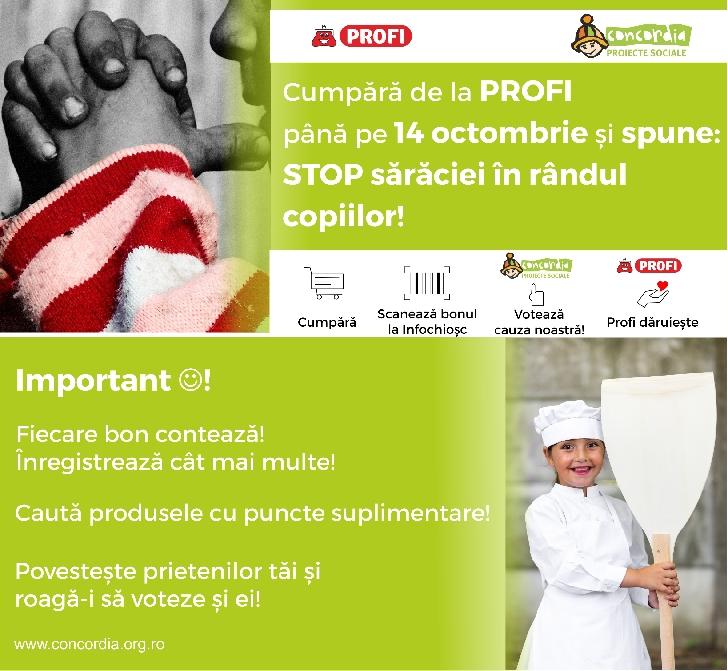 Cumpara de la hypermarketul Profi pana pe 14 octombrie si spune :Stop saraciei in randul copiilor