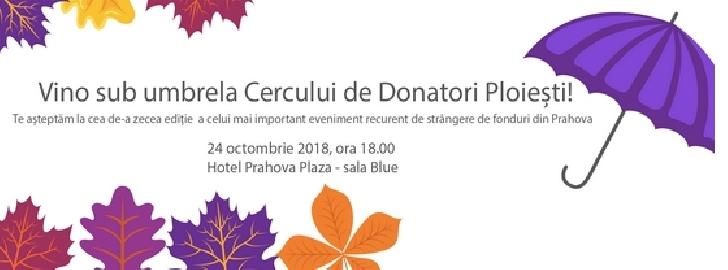 Cercul de Donatori -editie aniversara.24 octombrie 2018
