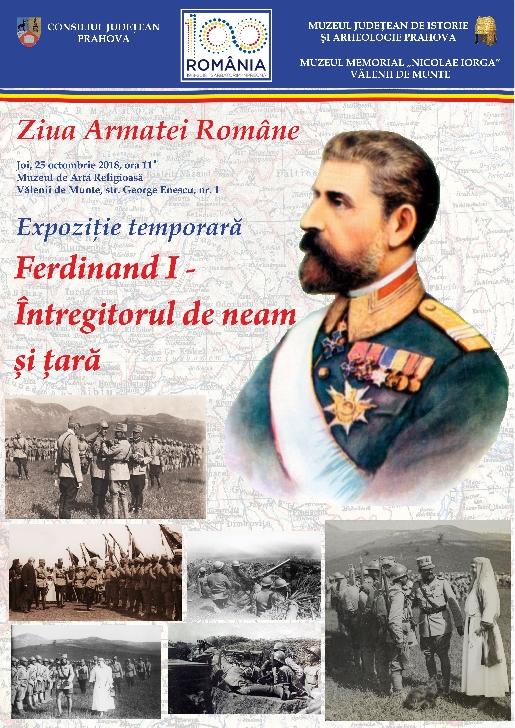 """Vernisaj expoziţie temporara """"Ferdinand I – Întregitorul de neam şi ţară"""