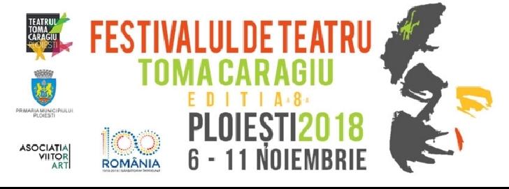 """Maine incepe editia cu numarul 8 a Festivalului de Teatru """"Toma Caragiu"""".Programul complet"""
