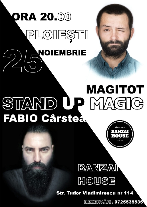 Stand up si MagiTot Magic la Banzai House Ploiesti