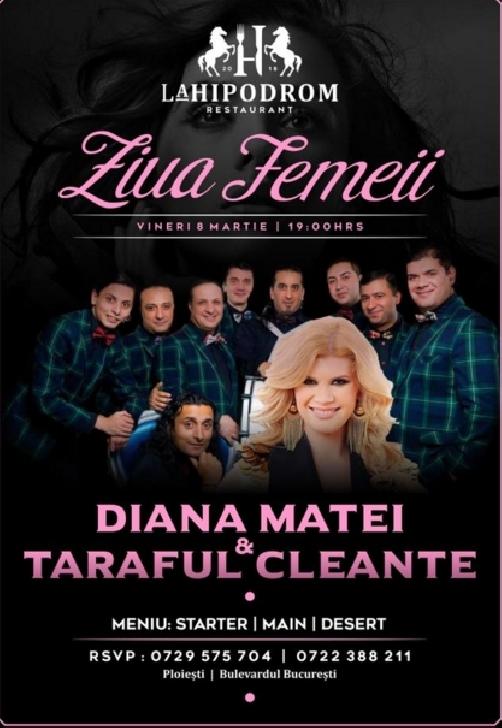 De 8 martie,petrece cu Diana Matei si Taraful Cleante la Hipodromul Ploiesti