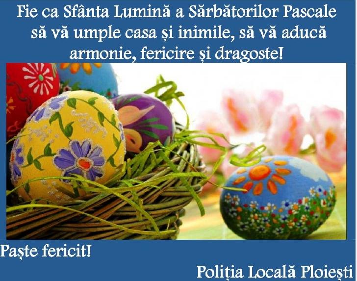 Politia Locala Ploiesti va ureaza un Paste Fericit