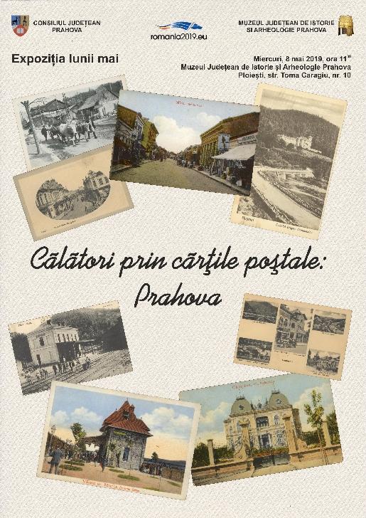 """Expoziţia lunii """"Călători prin cărţile poştale: Prahova"""""""