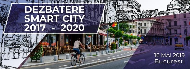Dezbaterea Smart City 2017- 2020,la Bucuresti