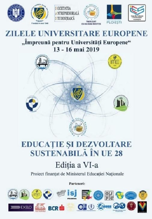 """ZILELE UNIVERSITARE EUROPENE """"ÎMPREUNĂ PENTRU EUROPA"""" ( editia a VI a )"""