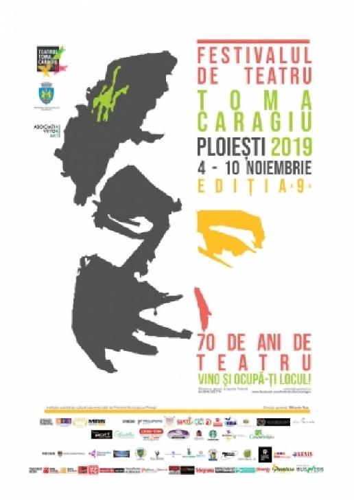 """Pe 4 noiembrie 2019, începe Festivalul Internaţional de Teatru"""" Toma Caragiu"""", ediţia a 9 a"""