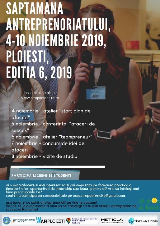 Săptămâna Antreprenoriatului pentru liceeni şi studenţi, marca Un Strop de Fericire, 4-8 noiembrie 2019