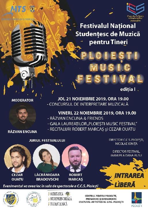 """C.C.S Ploieşti organizează  Festivalul Naţional Studenţesc de Muzică pentru Tineri """"""""PLOIEŞTI MUSIC FESTIVAL"""""""