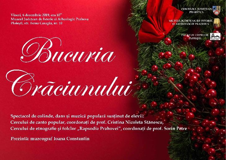 Bucuria Crăciunului la Muzeul Judeţean de Istorie şi Arheologie Prahova