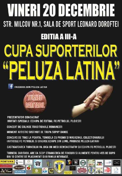"""Cupa Suporterilor """"Peluza Latină"""" – Ediţia a 3-a"""