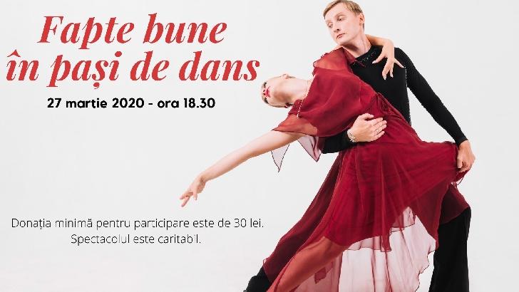 Fapte bune in pasi de dans .Eveniment caritabil la  Casa de Cultura a Sindicatelor Ploiesti