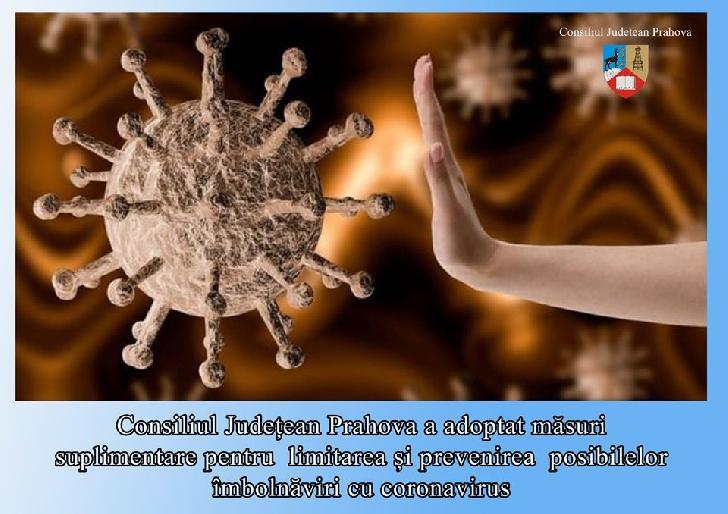 Măsuri suplimentare luate de Consiliul Judeţean Prahova pentru reducerea răspândirii epidemiei de coronavirus Consiliul Judetean Prahova