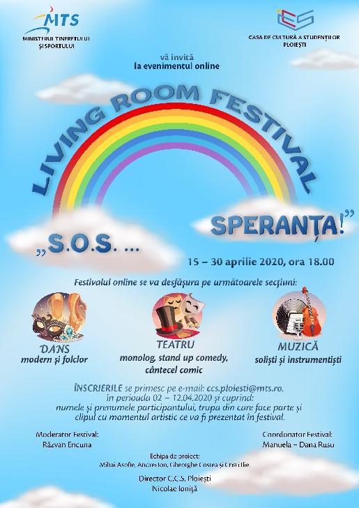 """Casa de Cultură a Studenţilor Ploieşti organizează LIVING ROOM FESTIVAL """"S.O.S. ... SPERANŢA!"""""""