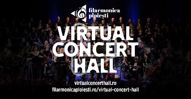 Filarmonica ploieşteană a lansat Virtual Concert Hall