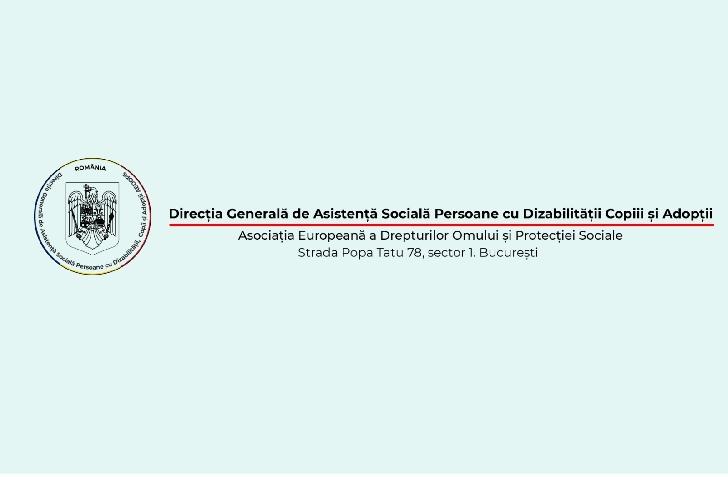 Direcţia Generală de Asistenţă Socială Persoane cu Dizabilităţi Copii şi Adopţi AEDOPS ROMÂNIA  lansează campania umanitară