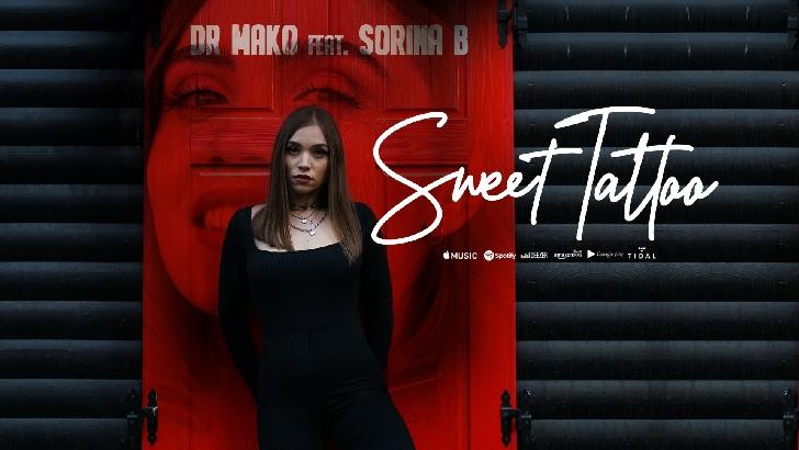 """Dr. Mako şi Sorina B., fosta concurentă de la Vocea României, colaborează pentru piesa """"Sweet Tattoo"""""""