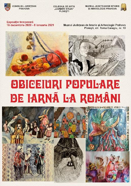 """Expoziţia temporară """"Obiceiuri populare de iarnă la români"""" la Muzeul Judeţean de Istorie şi Arheologie Prahova"""