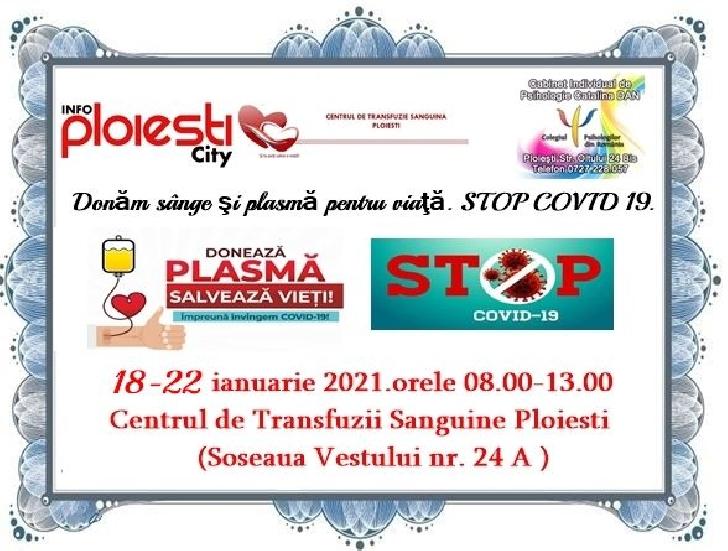 """INFO PLOIEŞTI CITY a demarat campania umanitară"""" Donăm sânge şi plasmă pentru viaţă. STOP COVID 19"""""""