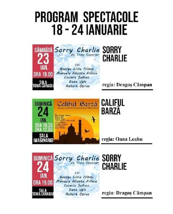 """Spectacolele """"Teatrului Toma Caragiu"""" Ploiesti in perioada 18 – 24 ianuarie"""