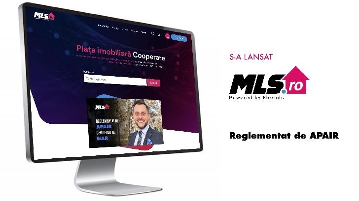 Se lansează varianta completă şi integrată a MLS.ro, un serviciu performant de informare şi cooperare pe piaţa imobiliară din România, reglementat de APAIR