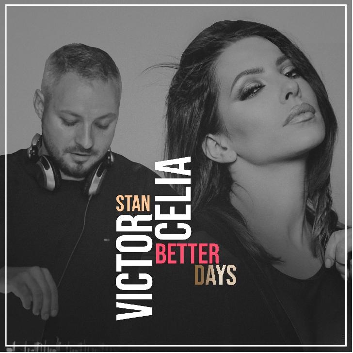 """Victor Stan lansează """"Better Days"""", alături de Celia"""